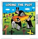 Losing the plot.