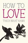 howtolove_thichnhathahn